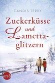 Zuckerküsse und Lamettaglitzern (eBook, ePUB)