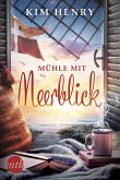 Mühle mit Meerblick (eBook, ePUB)