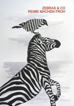Zebras & Co. Reime machen froh (eBook, ePUB) - Rosenberger, Annette