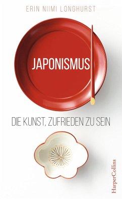 Japonismus - Die Kunst, zufrieden zu sein (eBook, ePUB) - Niimi Longhurst, Erin