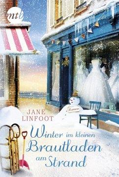 Winter im kleinen Brautladen am Strand / Brautladen Bd.2 (eBook, ePUB) - Linfoot, Jane