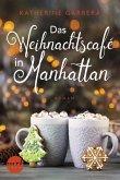 Das Weihnachtscafé in Manhattan / Candied Apple Café Bd.1 (eBook, ePUB)
