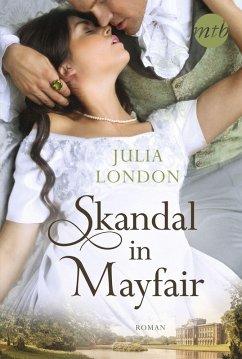 Skandal in Mayfair (eBook, ePUB) - London, Julia