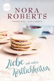 Liebe und andere Köstlichkeiten (eBook, ePUB)