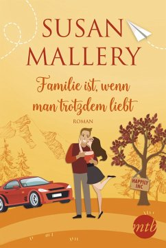 Familie ist, wenn man trotzdem liebt / Happily Inc Bd.3