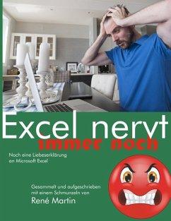 Excel nervt immer noch (eBook, ePUB)