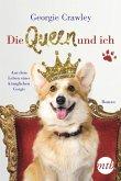 Die Queen und ich - aus dem Leben eines königlichen Corgis (eBook, ePUB)