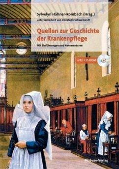 Quellen zur Geschichte der Krankenpflege (Mängelexemplar)