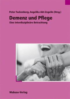Demenz und Pflege (Mängelexemplar)