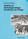 Studien zur deutschsprachigen Geschichte der Pflege (Mängelexemplar)