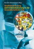 Qualitätssicherung und Evidenzbasierung in der Gesundheitsförderung (Mängelexemplar)