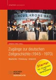 Zugänge zur deutschen Zeitgeschichte (1945-1970) (eBook, PDF)