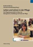 Leiten und Lehren in der Pflege (Mängelexemplar)