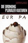 Die Ordnung pluraler Kulturen (Mängelexemplar)