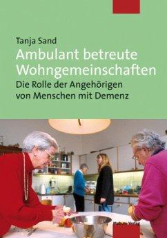 Ambulant betreute Wohngemeinschaften (Mängelexemplar) - Sand, Tanja