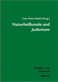 Naturheilkunde und Judentum (Mängelexemplar)