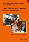 'Man sieht nur, was man weiß', NS-Verfolgte im Alter (Mängelexemplar)
