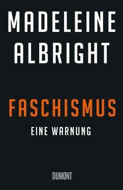 Faschismus - Albright, Madeleine K.