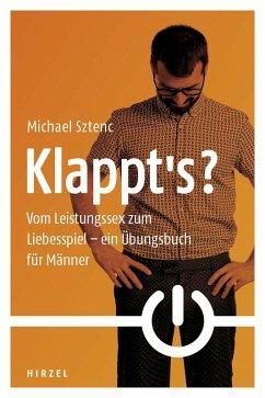 Klappt's? (eBook, ePUB) - Sztenc, Michael