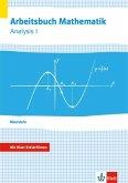 Arbeitsbuch Mathematik Oberstufe Analysis 1. Arbeitsbuch plus Erklärfilme Klassen 10-12 oder 11-13