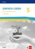 Einfach Leben 5. Ausgabe Bayern Mittelschule ab 2017. Lehrerband mit CD-ROM Klasse 5