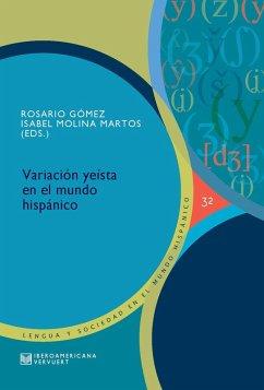 Variación yeísta en el mundo hispánico (eBook, ePUB)
