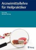 Arzneimittellehre für Heilpraktiker (eBook, PDF)