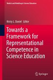 Towards a Framework for Representational Competence in Science Education