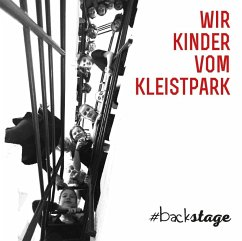 #backstage, 1 Audio-CD - Wir Kinder vom Kleistpark