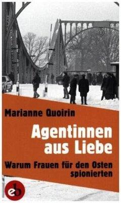 Agentinnen aus Liebe (Mängelexemplar) - Quoirin, Marianne