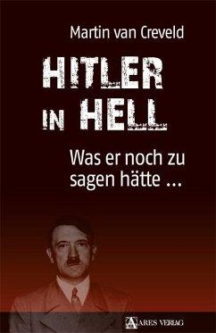 Hitler in Hell - Creveld, Martin van