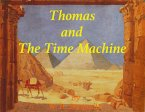 Thomas and The Time Machine (eBook, ePUB)