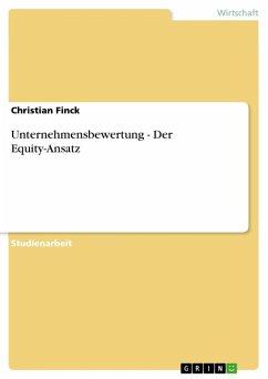 Unternehmensbewertung - Der Equity-Ansatz (eBook, ePUB)