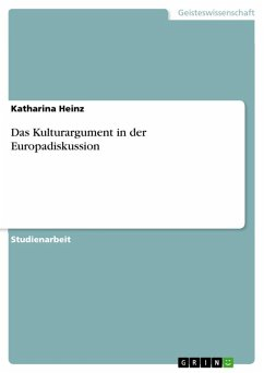 Das Kulturargument in der Europadiskussion (eBook, ePUB)