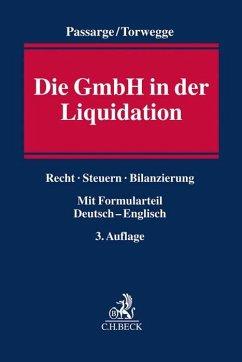 Die GmbH in der Liquidation - Passarge, Malte; Torwegge, Christoph