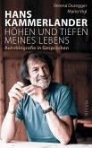 Hans Kammerlander – Höhen und Tiefen meines Lebens (eBook, ePUB)