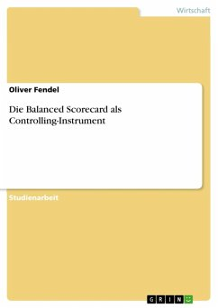 Die Balanced Scorecard als Controlling-Instrument (eBook, ePUB)