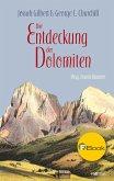 Die Entdeckung der Dolomiten (eBook, ePUB)