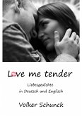 Love me tender (eBook, ePUB)