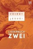 Feiert Jesus! Liederbuch 2