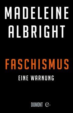 Faschismus (eBook, ePUB) - Albright, Madeleine