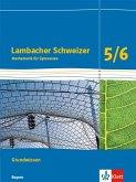 Lambacher Schweizer Mathematik Grundwissen 5/6. Schülerheft zum Nachschlagen Klassen 5/6. Ausgabe Bayern ab 2017