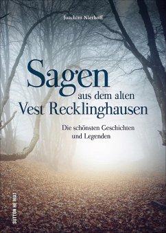 Sagen aus dem alten Vest Recklinghausen - Nierhoff, Joachim