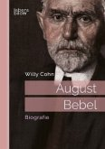 August Bebel. Biografie