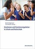 Emotionen und Emotionsregulation in Schule und Hochschule (eBook, PDF)