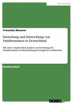 Entstehung und Entwicklung von Familiennamen in Deutschland (eBook, ePUB)