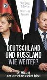 Deutschland und Russland - wie weiter? (Mängelexemplar)