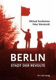 Berlin - Stadt der Revolte (eBook, ePUB)