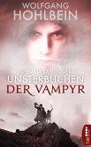 Die Chronik der Unsterblichen - Der Vampyr (eBook, ePUB)