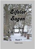 Sagen zwischen Kyll und Lieser Band 7